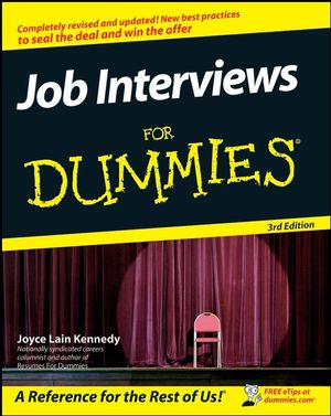 Excerpts taken from Job Interview for Dummies
